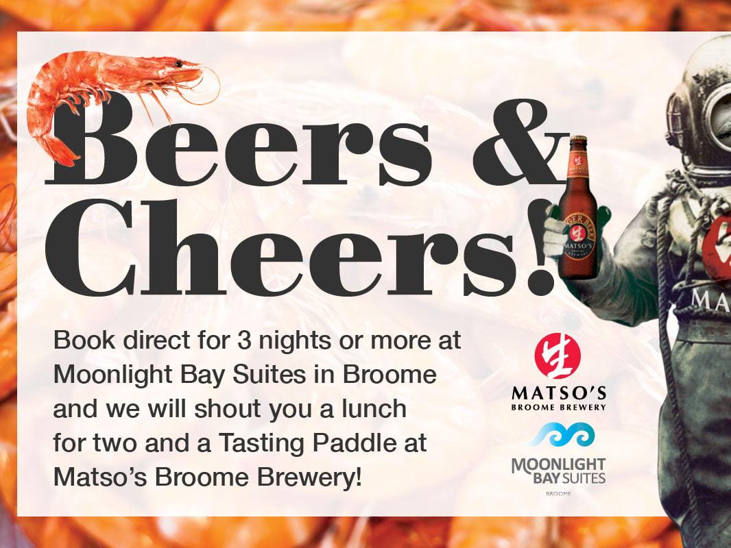 matsos beer and cheers, moonlight bay suites broome